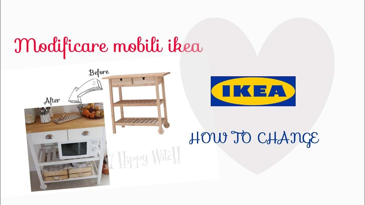 Modificare mobili IKEA ❤ Change IKEA furniture - YouTube