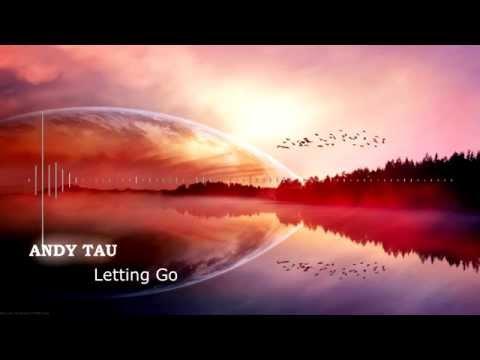 Andy Tau - Letting Go