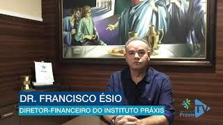 Mensagem de fim de ano do diretor-financeiro do Instituto Práxis, Dr. Francisco Ésio.