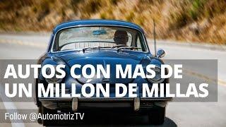 😮 Autos con un Millón de Millas