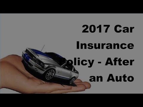 2017 Car Insurance Policy |After an Auto AccidentInsurance Secrets