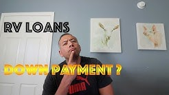 RV Loans - How we got financed.  Credit score and down payment