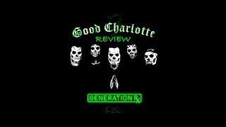 Good Charlotte - Generation Rx (2018) Album Review