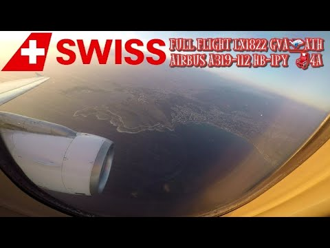 Swiss Airbus A319 HB-IPY  Full Flight LX1822 GVA-ATH