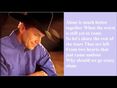 let's-fall-to-pieces-together---george-strait-lyrics