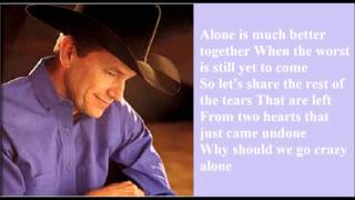 Let's Fall To Pieces Together - George Strait Lyrics