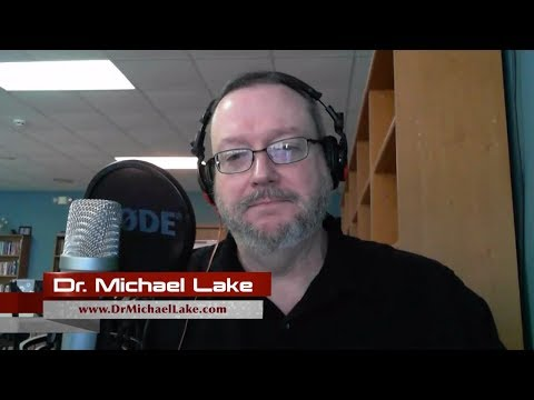 TSR 117: Dr. Michael Lake and Spiritual Dynamics of Two Kingdoms