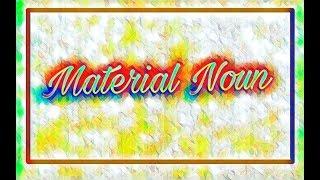 Concept of material noun