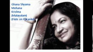 Ghana Shyama Mohana Krishna (Flute with Karouke)