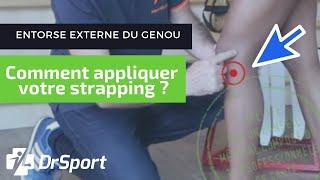 ENTORSE EXTERNE DU GENOU : Comment appliquer votre STRAPPING ? [TUTORIEL STRAPPING]