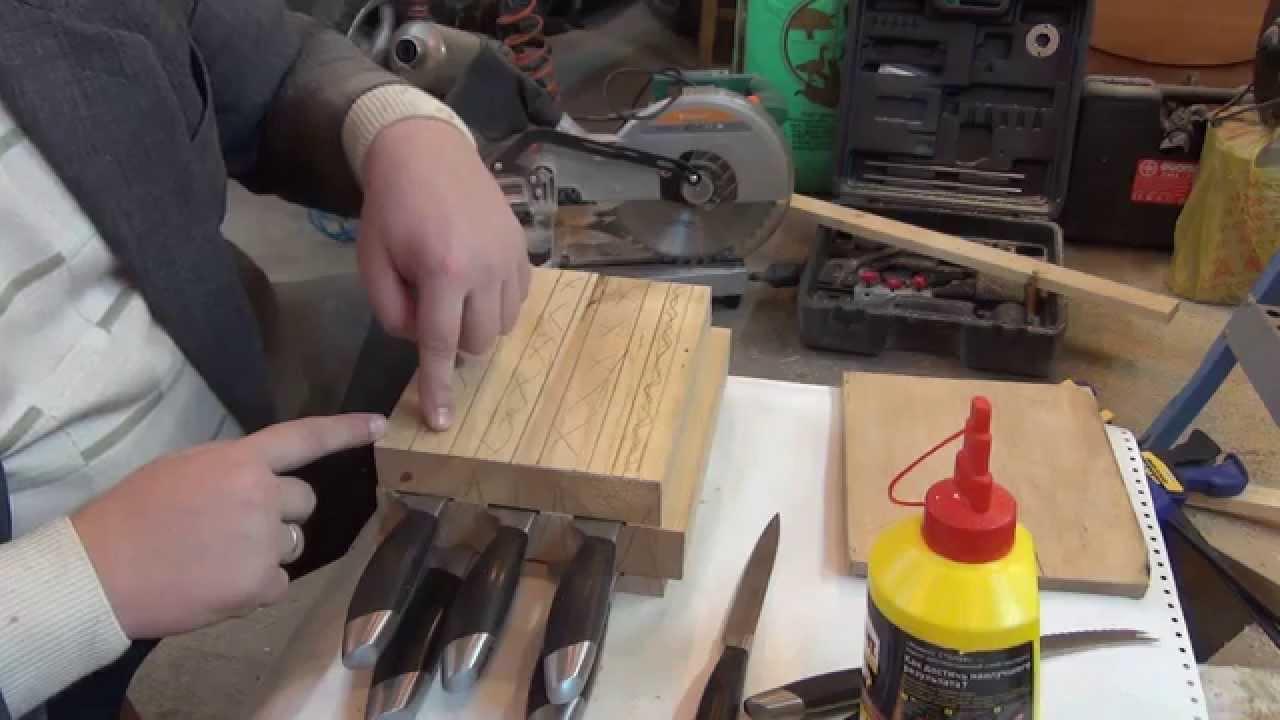 Подставка для ножей своими руками чертежи фото 625