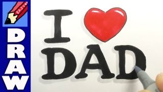"How to write ""I heart Dad"" for Father"