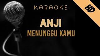 Anji - Menunggu Kamu   Karaoke