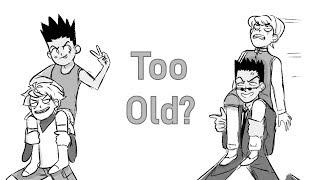 Too Old? (Hunter x Hunter Comic Dub)