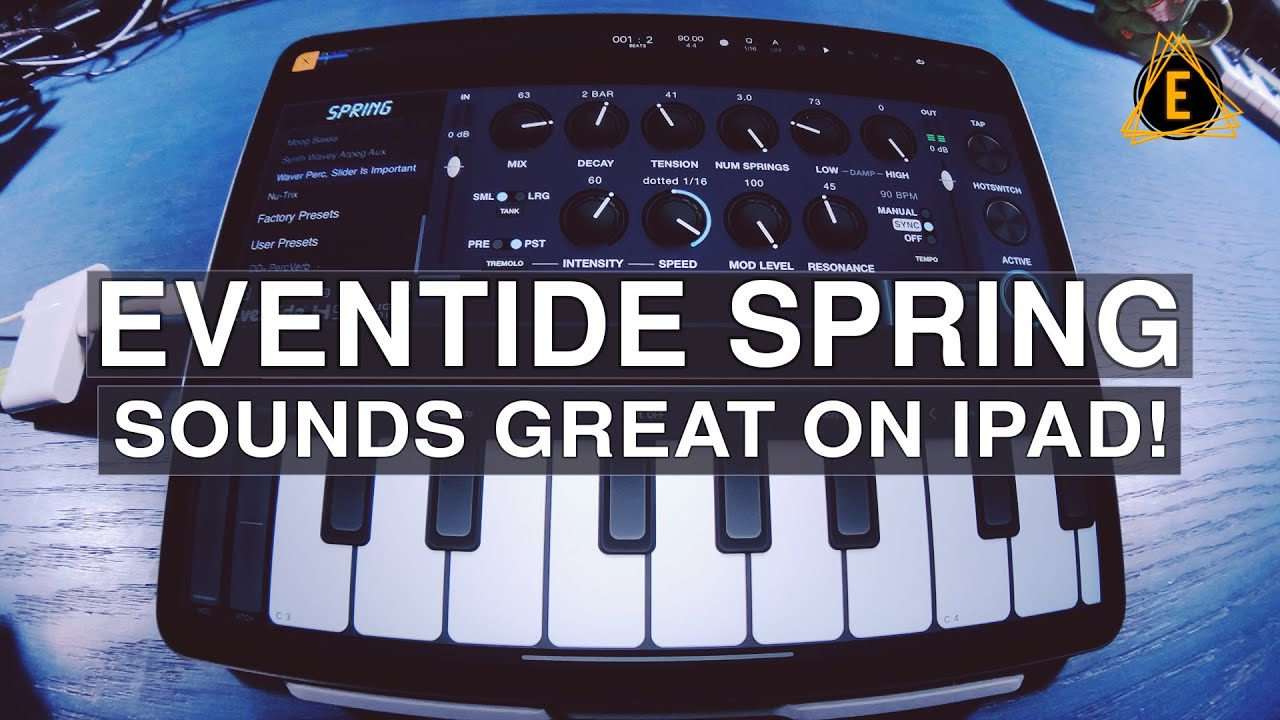 Eventide Spring Sounds Great On Ipad