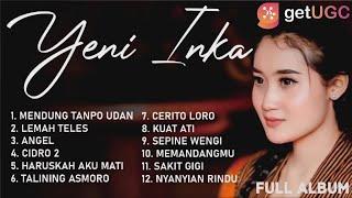 Mendung Tanpo Udan Yeni Inka Full Album Tanpa Iklan Terbaru 2021 MP3