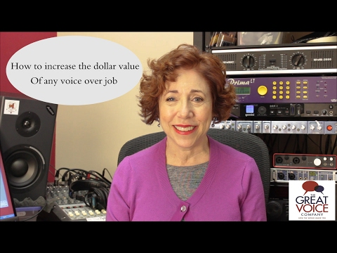 How to increase the dollar value of any voice over job