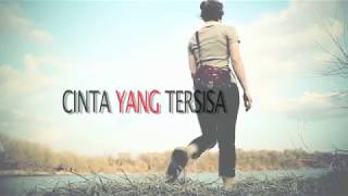 Download lagu Lunera Band Lyric Cinta Yang Tersisa MP3