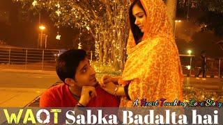 Waqt Sabka Badalta Hai | Thukra Ke Mera Pyar | Time Changes | QISMAT | Ashwani Chaudhary Films