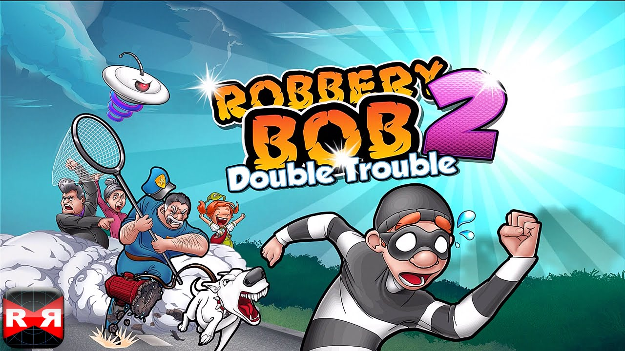 Bob Troublelvl1 10Ios Video Android Part Robbery Gameplay 2Double oEBeWdrCQx