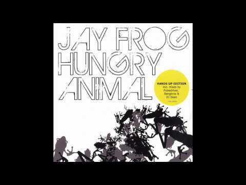 Jay Frog - Hungry animal remix