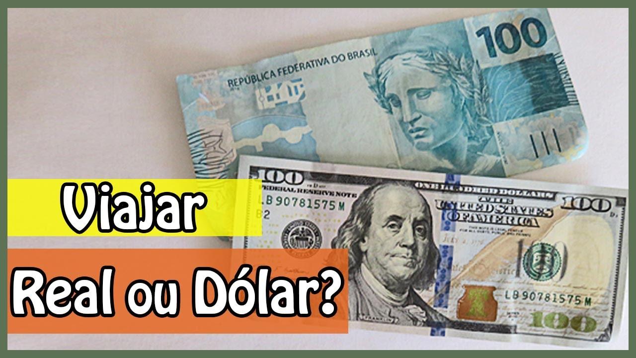 Dólar Euro Reais Qual Moeda Levar Na