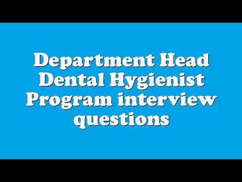 Department Head Dental Hygienist Program interview questions - YouTube
