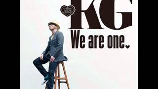 KG / We are one