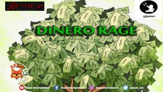 Dinero Rage - Money Tree [Acidic Riddim] October 2018