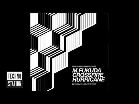M. Fukuda - Crossfire Hurricane - Octopus (Preview)