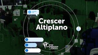 Crescer Altiplano Online - 21/07