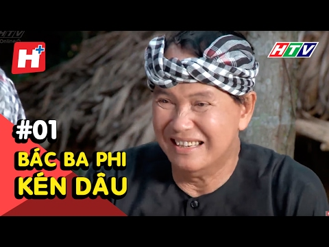 Bác Ba Phi kén dâu Tập 01
