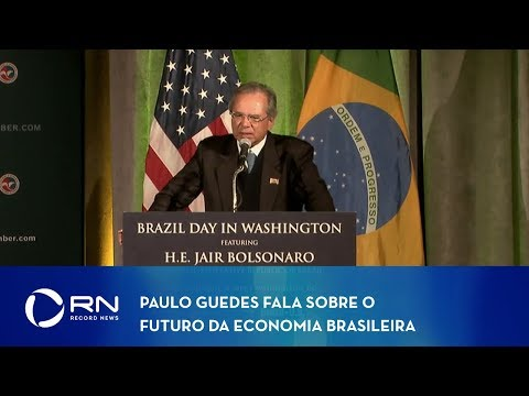 Paulo Guedes fala sobre o futuro da economia brasileira