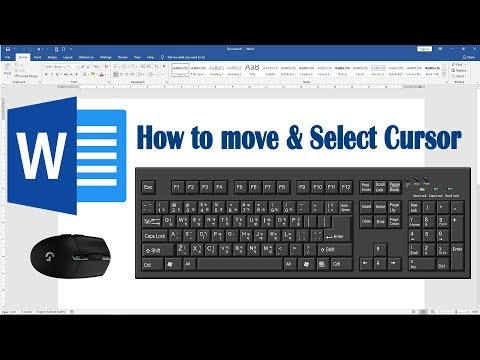 How to Move and Select Cursor in Microsoft Word