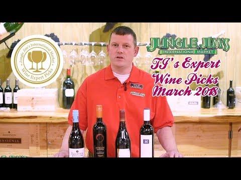 Jungle Jim's Expert Wine Picks March 2018