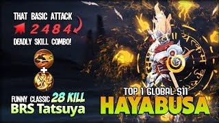 Hayabusa Deadly Shuriken Damage with 28 Kill?! BRS Tatsuya Top 1 Global Hayabusa S11 ~ MLBB