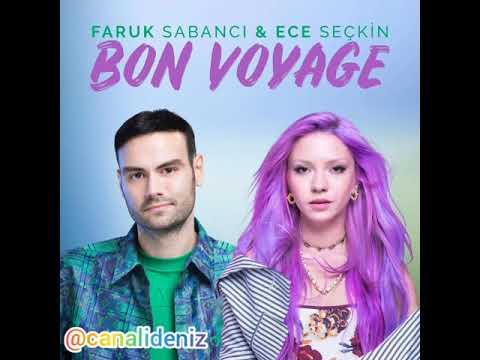 Ece Seçkin - Bon Voyage feat. Faruk Sabancı