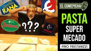 CATANDO PASTAS del SUPERMERCADO (El Comepicha)   Pino Prestanizzi