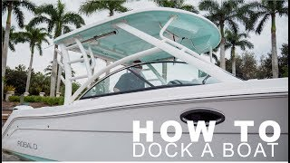 How To Dock a Boat at a Marina