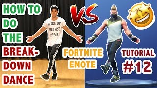 How To Do The Fortnite Breakdown Dance In Real Life (Dance Tutorial #12) | Learn How To Dance