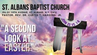 St. Albans Baptist Church, Online Service --Resurrection Sunday!!!