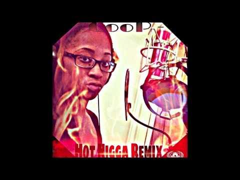 """Hot Nigga"" Remix - Coop"