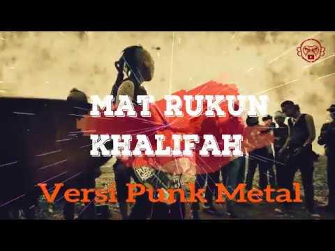(OST MAT RUKUN) Khalifah - Mat Rukun Versi Punk Metal