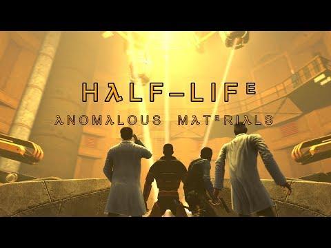 Half-Life Season 1 Episode 2 - Anomalous Materials