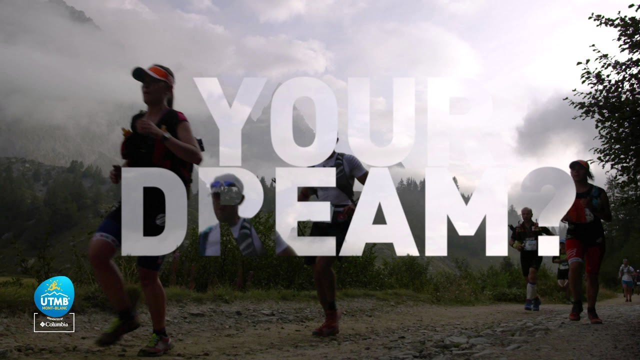 UTMB® 2018 - Are you ready to live your dream?