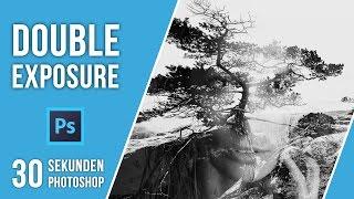 DOUBLE EXPOSURE | 30 SEKUNDEN PHOTOSHOP | QUICK TIP | TUTORIAL DEUTSCH #45