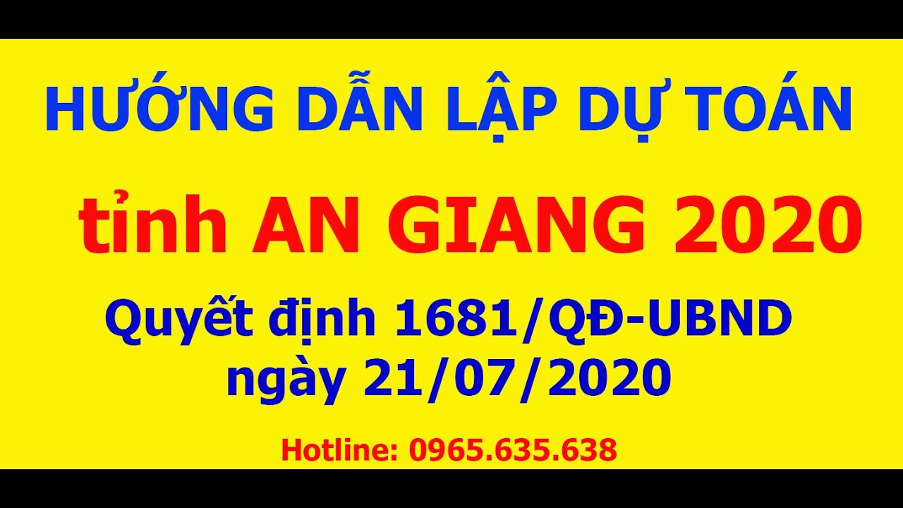 Hướng dẫn lập dự toán tỉnh An Giang mới nhất 2020 | Quyết định 1681/QĐ-UBND ngày 21/07/2020