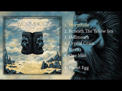 WORMHOG - YELLOW SEA (Full Album)