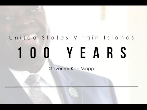 U.S. Virgin Islands Governor Ken Mapp Commemorates 100 Years as an American Territory