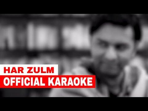 Sajjad Ali - Har Zulm | Official Karaoke
